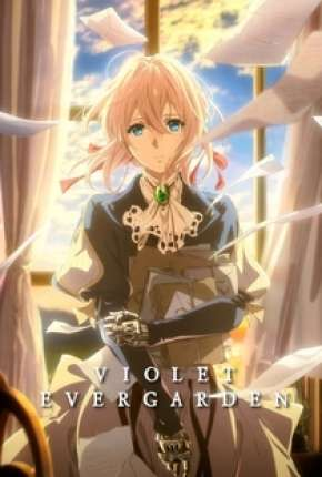 Anime Violet Evergarden - Legendado Torrent